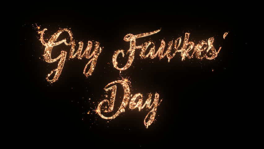 Happy Guy Fawkes' Night greeting text with particles and sparks isolated on black background, beautiful typography magic design.