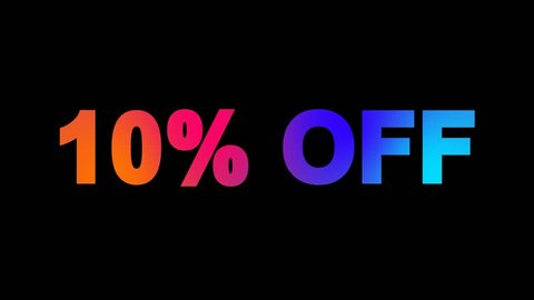 sale tag 10% OFF multi-colored appear then disappear under the lightning strikes changing color. Alpha channel Premultiplied - Matted with color black