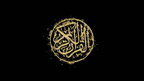 Particles forming golden arabic calligraphy that means Al-Quran, the Holy Quran. Beautiful creative Quran calligraphy appearance animation over black background