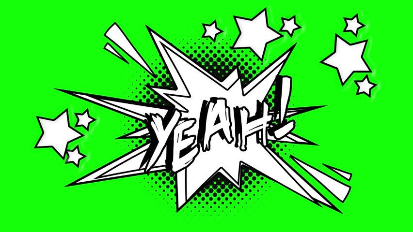 Comic animated word yeah. Green screen