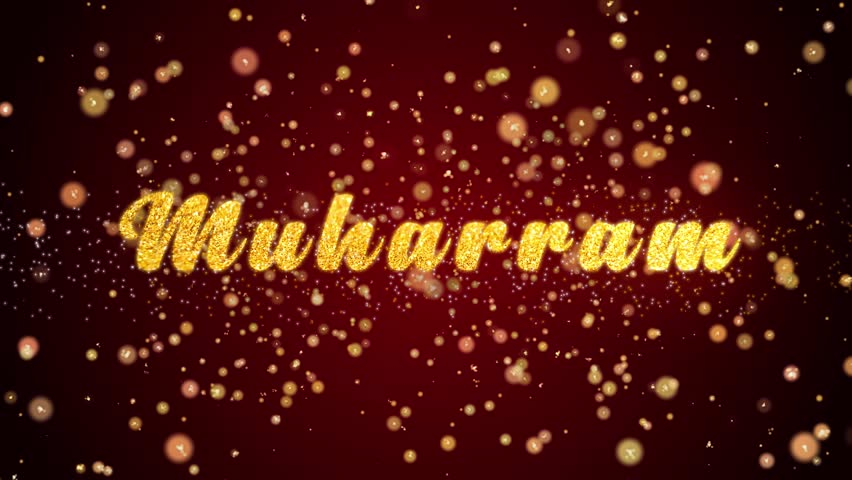 Muharram Greeting Card text with sparkling particles shiny background for Celebration,wishes,Events,Message,Holidays,Festival.