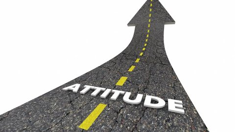 Attitude Positive Outlook Good Vision Road Word 3d Animation