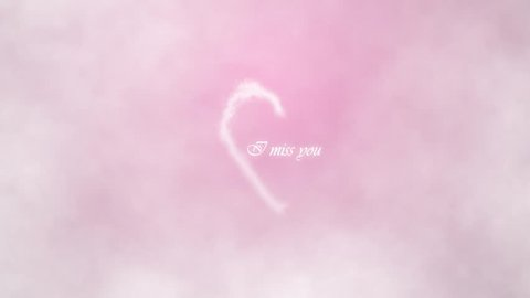 I miss you. inscription in the heart