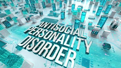 Antisocial Personality Disorder with medical digital technology concept