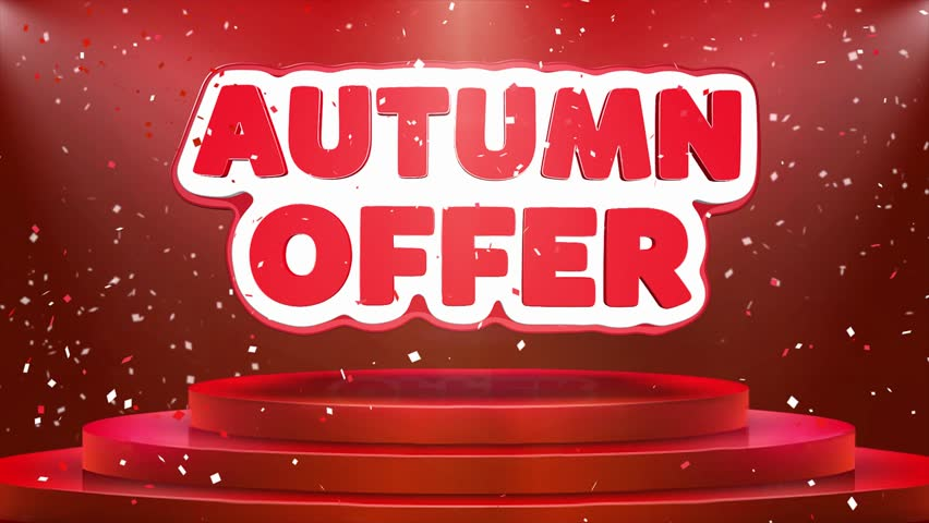 Autumn Offer Text Animation on 3d Stage Podium Carpet. Reval Red Curtain With Abstract Foil Confetti Blast, Spotlight, Glitter Sparkles, Loop 4k Animation. | Shutterstock HD Video #1028118818