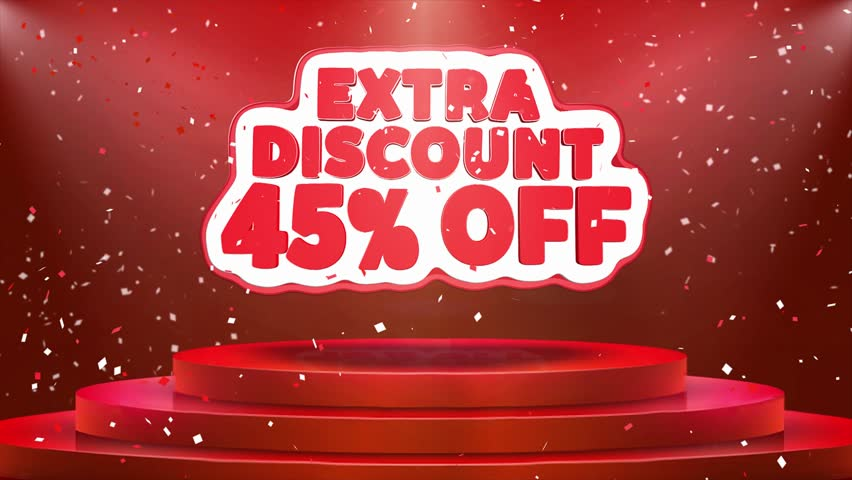 45 Off Extra Discount Text Animation on 3d Stage Podium Carpet. Reval Red Curtain With Abstract Foil Confetti Blast, Spotlight, Glitter Sparkles, Loop 4k Animation. | Shutterstock HD Video #1028118968