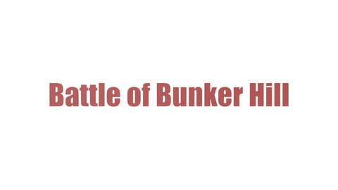 Battle Of Bunker Hill Tag Cloud Animated On White Background
