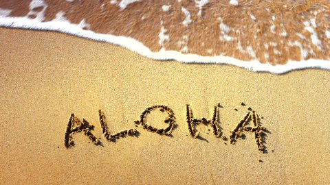 4K Aloha Words Written in Sand, Tropical Hawaii Beach, Travel Vacation