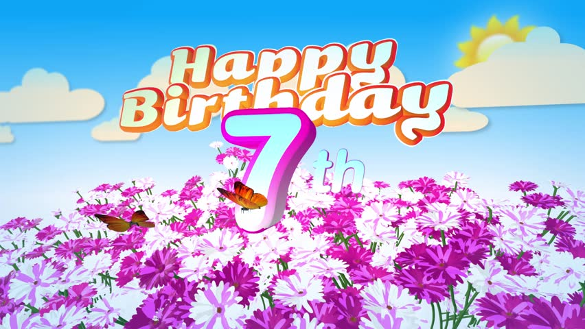 Animated Happy 7th Birthday Card Stock Footage Video 100 Royalty