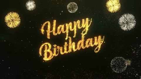 Happy birthday Greeting Text Made from Sparklers Light Dark Night Sky With Colorfull Firework.
